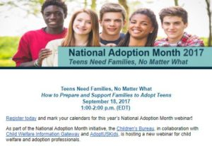 National Adoption Month 2017 Webinar: How to Prepare and Support Families to Adopt Teens