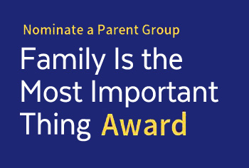 Family IS the Most Important Thing Awrd for Parent Support Groups