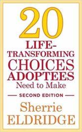 20 Life-Transforming Choices Adoptees Need to Make