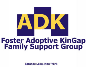 ADK Foster Adoptive KinGap Family Support Group