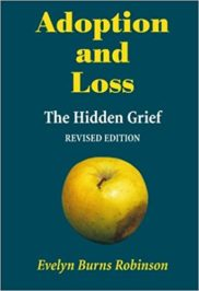 Adoption and Loss: The Hidden Grief