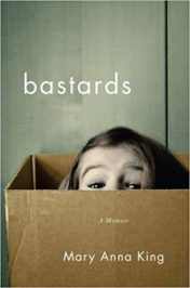 Bastards: A Memoir