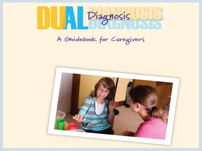 Duel Diagnosis A Guidebook for Caregivers