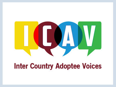 ICAV is one of the major adult intercountry adoptee led platforms that brings together and encourages adoptees / groups to advocate for the needs and rights of intercountry adoptees.
