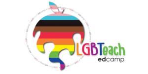 7th LGBTeach Forum… EdCamp-style!