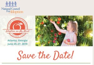 National Council For Adoption has Georgia on our mind as we bring the National Adoption Conference to Atlanta!
