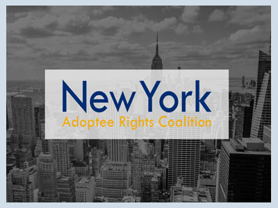 The New York Adoptee Rights Coalition is a New York-based advocacy group working to restore the right of adult adoptees to obtain their original birth certificates without condition or restriction.