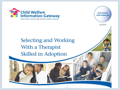 Selecting and Working With a Therapist Skilled in Adoption