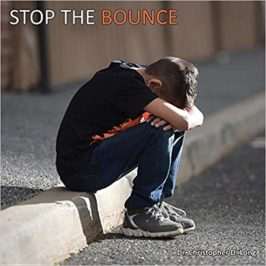 Stop the Bounce: A Child's Journey Through Foster Care