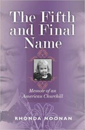 The Fifth and Final Name: Memoir of an American Churchill