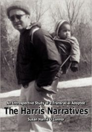 The Harris Narratives: An Introspective Study of a Transracial Adoptee