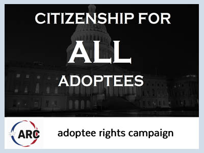 The Adoptee Right Campaign (ARC) is a diverse group of intercountry adoptees and national allies committed to promoting equal citizenship benefits for all foreign-born American adoptees.
