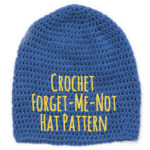 Crochet Forget-me-not foster care hat Pattern and Instructions