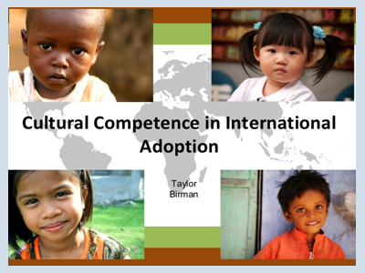 Cultural Competence in International Adoption