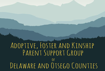 Adoptive parent foster paretn support group oneonta ny
