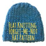 Knitting Flat with Two Needles Forget-Me-Not Foster Care blue hat Pattern and Instructions: