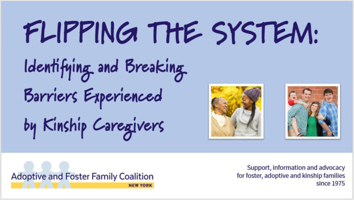 FLIPPING THE SYSTEM: Identifying and Breaking Barriers Experienced by Kinship Caregivers