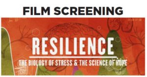 """""""Resilience: The Biology of Stress and the Science of Hope"""" a documentary that delves into the science of Adverse Childhood Experiences (ACEs) and a new movement t"""