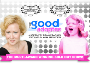 The Good Adoptee chronicles Suzanne Bachner's true story of her intrepid and relentless search for her birth parents in the face of New York State's sealed records.